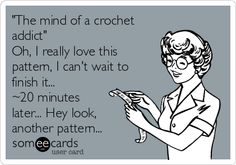 Crochet Patterns Funny 'The Wonderful mind of a crochet addict'…LOL …Enjoy your Friday Funny everyo… Crochet Quotes, Knitting Quotes, Knitting Humor, Crochet Humor, Funny Crochet, Knit Or Crochet, Crochet Crafts, Yarn Crafts, Crochet Hooks