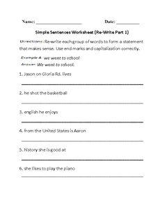 Re-Writing Simple Sentences Worksheet Part 1