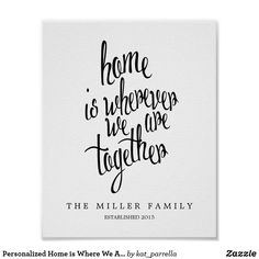 Shop Personalised Home is Where We Are Family Keepsake Poster created by kat_parrella. Personalise it with photos & text or purchase as is! Personalized Birthday Banners, Personalized Posters, Family Poster, Modern Names, Housewarming Present, Framed Quotes, We Are Family, Modern Wall Decor, Sale Poster