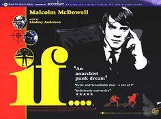 If.... (1968)    拍摄于巴黎学生运动爆发的1968年,是学生反叛时代的开拓性作品之一。角色坦率直接的心理和情感流露是一个关于个体是否必须遵从或者反抗等级社会强加其上的专制权威的寓言。本片中的学校就是寓言中权威的缩影,它是一座典型的英国11至18岁男生寄读学校。Malcolm McDowell初试啼声,扮演一位后来成为学生反叛活动领导者的低年纪学生Mick。