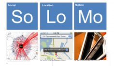 HOW TO: Go SoLoMo with Your Local Mobile Marketing Strategy
