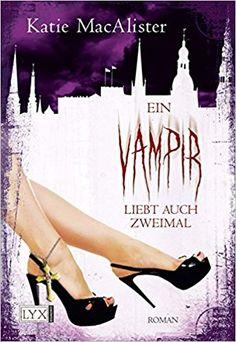 Bildergebnis für ein vampir liebt auch zweimal