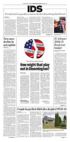 The Indiana Daily Student is an independent student newspaper covering Indiana University, IU sports and the city of Bloomington, Indiana. Independent Student, Hard To Say Goodbye, Newspaper Cover, Bloomington Indiana, Greek House, Fiscal Year, Indiana University, I Voted, News Design