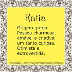 Significado do nome Katia | Significado dos Nomes