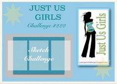 """""""Just Us Girls"""" Challenge: Sketch Challenge and Special Announcement!"""