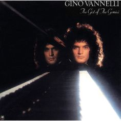 Gino Vannelli - The gist of the gemini