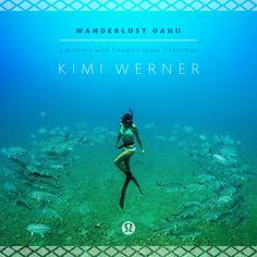 New girl crush! Lululemon | Wanderlust oahu: a moment with freedive spear fisherwoman Kimi Werner