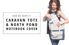 Caravan Tote and North Pond Notebook Cover | Indiesew.com