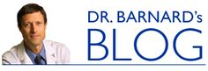 Dr Barnard and the Physician's Committee for Responsible Medicine are a great resource for eating and living consciously as well as your health and wellness.  Check out this page as well for FAQ's on popular health topics:  http://www.pcrm.org/health/health-topics/