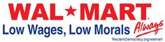 Say No To WalMart: Bumbersticker
