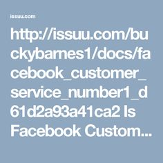 "http://issuu.com/buckybarnes1/docs/facebook_customer_service_number1_d61d2a93a41ca2 Is Facebook Customer Service Number really reliable? Call at 1-888-514-9993 CustomerServiceforFacebook Facebookcustomerservice Facebookcustomercare FacebookHackedAccount FacebookCustomerserviceNumber facebookcustomercarenumber ""Here Facebook Customer Service Number is reliable and that's why we are the first choice of the Facebook users who are facing any issues on Facebook. So, dial 1-888-514-9993 witnesses…"