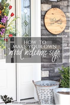 Wood Welcome Sign. Perfect for your front porch or patio! Full tutorial-easy and inexpensive!