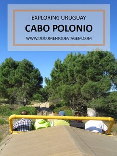 We took a trip to Cabo Polonio for one day and threw a little post together of our adventure getting there and wonderful time we spent in Uruguay
