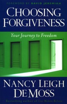 Choosing Forgiveness: Your Journey to Freedom  Saving so I can find and read later.