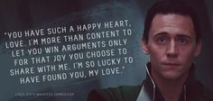 """""""You have such a happy heart, love."""""""