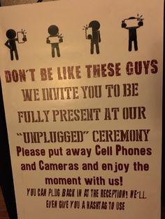 """Unplugged Ceremony"" wedding sign."
