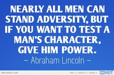 Abraham Lincoln Quote - True then, true today....
