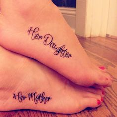 mother daughter tattoos | no idea why this just made me cry, but it's a beautiful reminder of the bond that a mother and daughter have. For when Madisyn is older :)