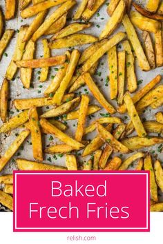 Best oven baked French fries that you don't have to feel guilty eating! They come out crispy and perfectly seasoned.