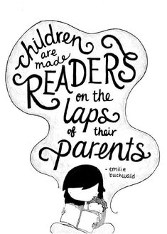"""Children are made readers on the laps of their parents."" - Emilie Buchwald A friendly reminder. Illustrated by Booki Vivat I Love Books, Books To Read, My Books, Reading Quotes, Book Quotes, Literary Quotes, Quirky Quotes, Love Reading, Reading Tips"