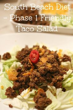 South Beach Diet - Phase 1 Friendly Taco Salad top tricks on losing weight Atkins Recipes, Low Carb Recipes, Cooking Recipes, Healthy Recipes, Atkins Diet Recipes Phase 1, Cooking Tips, South Beach Phase 1, Taco Salat, Clean Eating