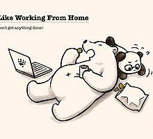 «I Like Working From Home» de Panda And Polar Bear