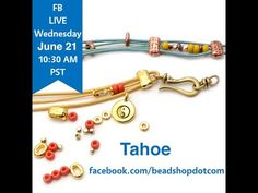 FB Live beadshop.com Welcome to Summer with Tahoe! - YouTube