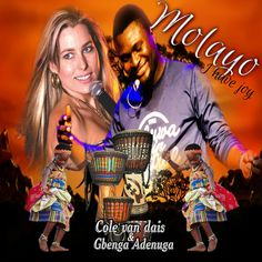 MOLAYO (I have joy) performed by Colé van dais & Gbenga Adenuga in Afrikaans and Yoruba  Won award for Best International Collaboration awarded by Voices for Charity in 2015