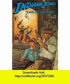 Indiana Jones Fate of Atlantis #3 Dan Barry ,   ,  , ASIN: B0017LNXQ4 , tutorials , pdf , ebook , torrent , downloads , rapidshare , filesonic , hotfile , megaupload , fileserve