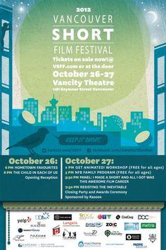 2012 Vancouver Short Film Festival: http://www.vancitybuzz.com/2012/10/vancouver-short-film-festival-2012/#
