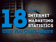 18 Useful Internet Marketing Statistics that You Can't Ignore by Mauro D'Andrea on Jun 2013 via SlideShare Marketing Goals, Inbound Marketing, Marketing Digital, Internet Marketing, Online Marketing, Social Media Marketing, Marketing Ideas, Web Internet, Media Web