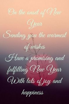 Happy New Year Quotes : Happy New Year Messages 2020 for Friends, Lovers, Boyfriend, Girlfriend New Year's Eve Wishes, Wishes For Friends, Happy New Year Wishes, Happy New Year 2018, Happy Chinese New Year, New Year Greetings, Happy Birthday Greetings, Cards For Friends, Happy New Year Ecards