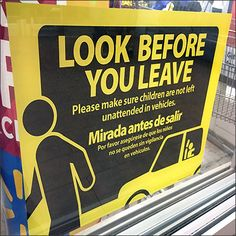 Look Before You Leave Child Car Warning
