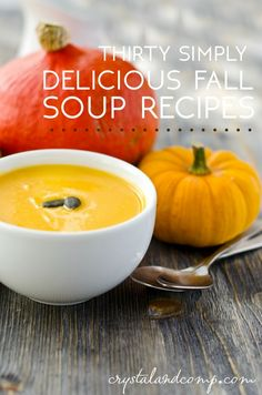 30 simply delicious fall soup recipes