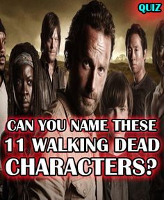 Do you know enough about the Walking Dead to name these 11 characters from the show? Take this quiz to find out!