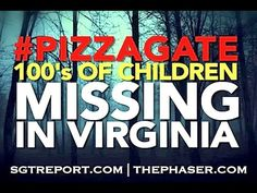 PizzaGate Investigator Uncovers Virginia - DC Spike In Missing Children