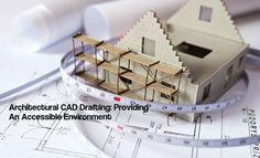 Architectural CAD Drafting: Providing An Accessible Environment (Continued) https://medium.com/@theaecassociates/architectural-cad-drafting-providing-an-accessible-environment-continued-cb950d6854ae#.ht98fg5bl