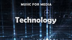 ♫ Technology - Royalty free background music for media projects by DocWaxler  ✔ LICENSE / free preview:  http://audiojungle.net/item/technology/12968480?ref=docwaxler ► Purchase the LICENSE and get full rights to use this music in your videos, films, presentations and more.