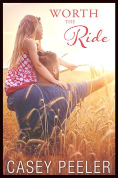 Buy Worth the Ride by Casey Peeler and Read this Book on Kobo's Free Apps. Discover Kobo's Vast Collection of Ebooks and Audiobooks Today - Over 4 Million Titles! Love Stories To Read, Books To Read For Women, Books For Moms, Nicholas Sparks Novels, Single Dads, Top Single, Contemporary Romance Books, Romance Authors, The Book