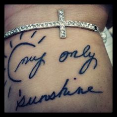 you are my sunshine tattoo | angel coulby # you are my sunshine # you make me happy