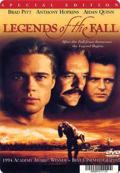 9. Legends of the Fall (1995)    Legends of the Fall is one of the saddest, most touching but wonderful war-time movies ever. It offers love, war, daily life and anger …
