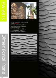 Embossed Wallcoverig comes in the form of plant fiber products.Our Embossed Wallcovering 2nd Generation are built to be long lasting and to resist wear. The Wallcovering have the feel of solid fibreboard and can be easily painted with wall paint. The wall panels meet all European standards with regard to; fire safety, water absorption, moisture resistance and expansion rate under various conditions.