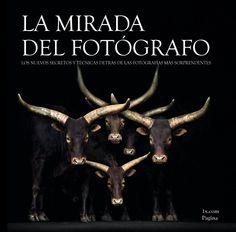 LA MIRADA DEL FOTÓGRAFO reúne una excepcional colección de imágenes inspiradoras para el fotógrafo de cualquier nivel y condición.Para este libro, los comisarios de la prestigiosa galería 1x.com han seleccionado las 95 imágenes más impresionantes http://www.fotografodigital.com/2013/10/un-libro-lleno-de-inspiracion-y-grandes-imagenes/ http://rabel.jcyl.es/cgi-bin/abnetopac?SUBC=BPSO&ACC=DOSEARCH&xsqf99=1728526+