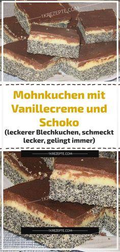 Mohnkuchen mit Vanillecreme und Schoko (leckerer Blechkuchen, schmeckt lecker, gelingt immer)