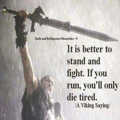 A Viking saying
