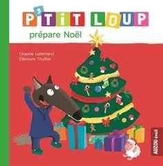 Ptit Loup prépare Noël de Orianne Lallemand http://www.amazon.fr/dp/2733830570/ref=cm_sw_r_pi_dp_A5cpub0J7YYJA