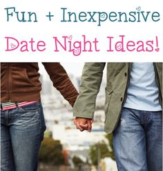 Fun and Inexpensive Date Night Ideas! ~ from TheFrugalGirls.com #romantic #dates #valentinesday