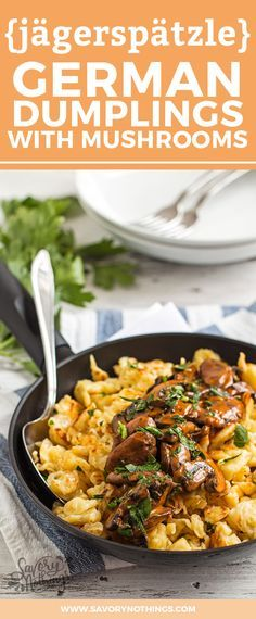 Get ready for Oktoberfest with this comfort food recipe from Germany called Jägerspätzle! The fall dish of small dumplings with a delicious and mushroom sauce - a German classic!