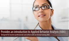 FREE ABA COURSE ONLINE -  Presenter: Byron Wine, Ph.D., BCBA-D  Provides an introduction to Applied Behavior Analysis(ABA). Designed for individuals with no formal training in ABA.  Objectives:      State the definition of ABA*     Provide definitions for: behavior, response, environment, and learning*     Describe how to best measure behavior if given examples*     Describe the difference between operant and respondent conditioning Aba Therapy Activities, Aba Training, Autism Awareness Quotes, Psych Nurse, Behavioral Analysis, Applied Behavior Analysis, Autism Sensory, Autism Parenting, Resource Room