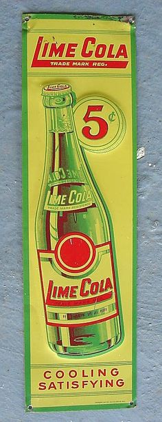 """Lime Cola Door Push Sign (Vintage 1940 5 Cents Old Country Store Tin Door Push Sign, """"Cooling, Satisfying"""", Antique Soda Beverage Advertising)"""